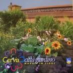 Cervia, CITTA'  GIARDINO:  Mostra d'arte floreale più grande d'Europa